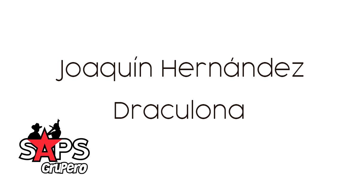 DRACULONA, JOAQUÍN HERNÁNDEZ