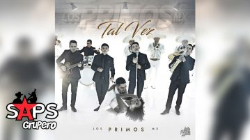 TAL VEZ, LOS PRIMOS MX