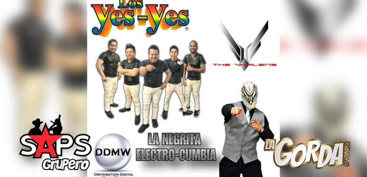 NEGRITA, LOS YES YES, THE VHALENS