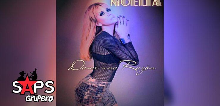 NOELIA, DAME UNA RAZÓN