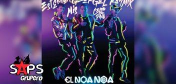 LETRA EL NOA NOA (REMIX) – GEORGEL, ESTEMAN, RAYMIX, CELSO PIÑA, MEXICAN INSTITUTE OF SOUND