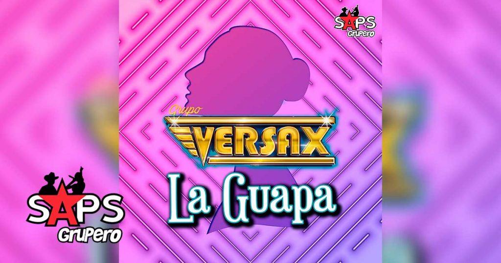 GUAPA, GRUPO VERSAX