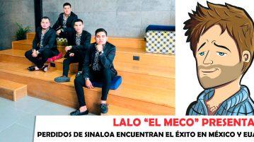 """Lalo """"El Meco"""" - Perdidos de Sinaloa"""