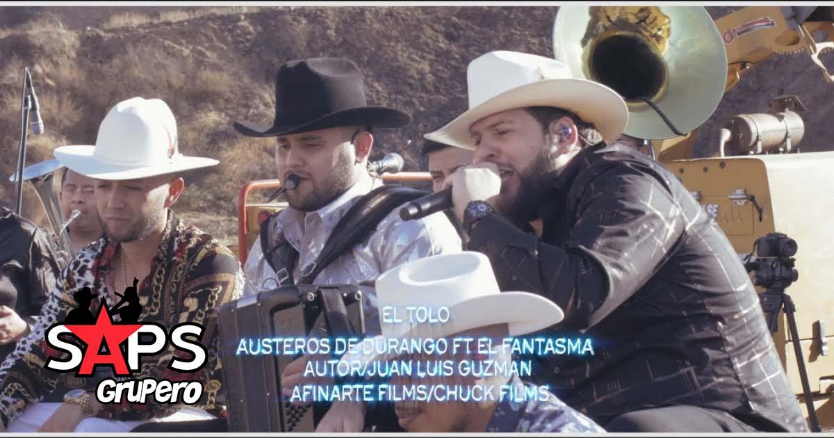 EL TOLO, LOS AUSTEROS DE DURANGO, EL FANTASMA
