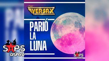 PARIÓ LA LUNA, GRUPO VERSAX