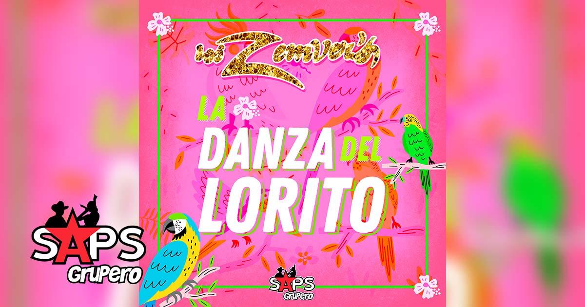 LA DANZA DEL LORITO, LOS ZEMVER'S