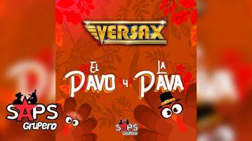 EL PAVO Y LA PAVA, GRUPO VERSAX