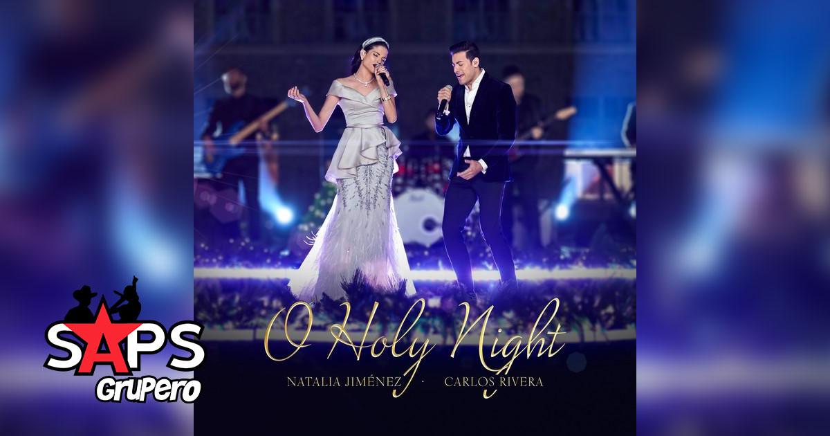 O HOLY NIGTH, NATALIA JIMÉNEZ, CARLOS RIVERA