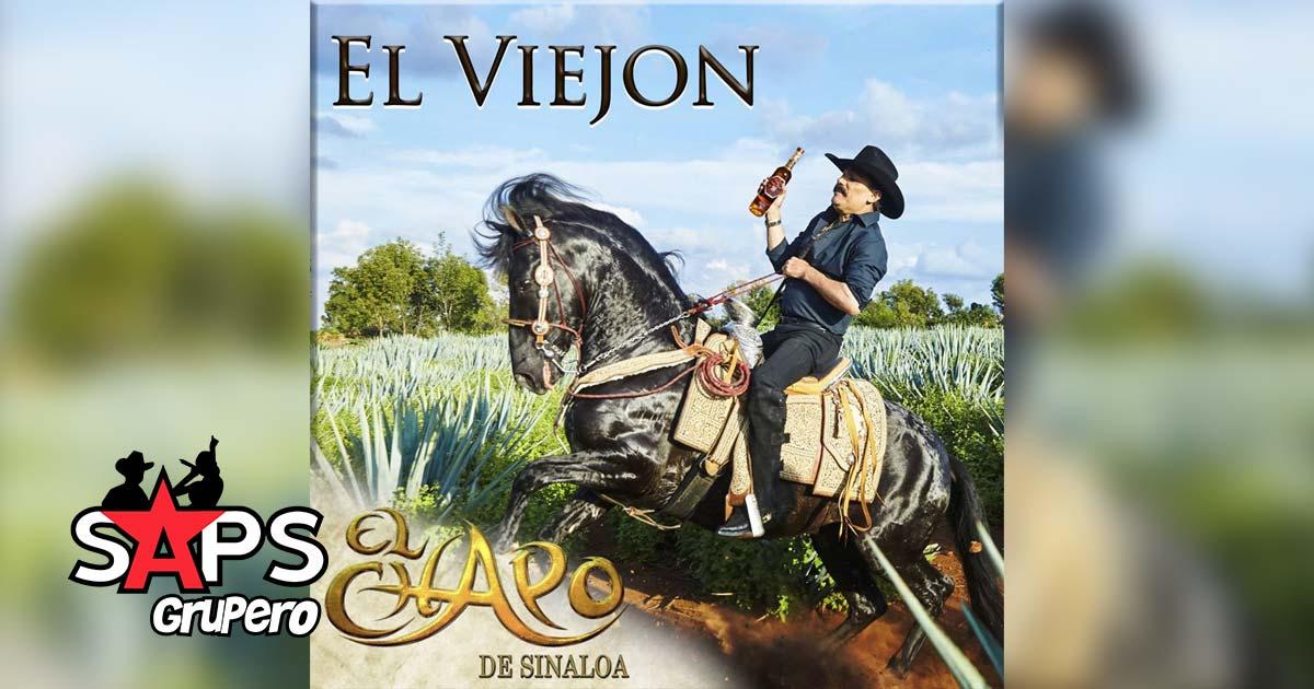EL VIEJÓN, EL CHAPO DE SINALOA