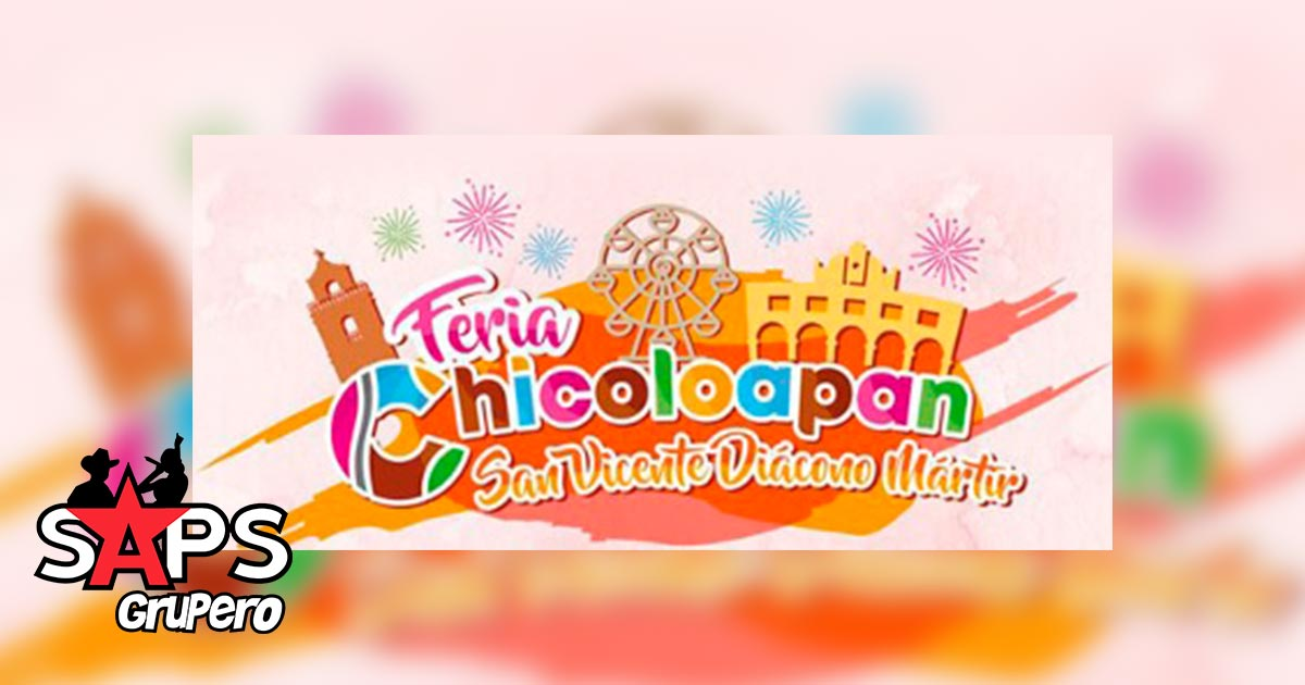 Feria San Vicente Chicaloapan, Cartelera oficial