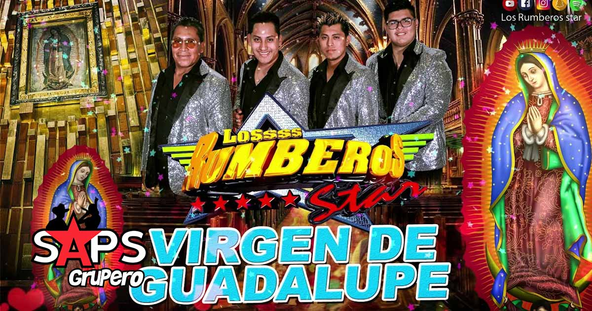 LOS RUMBEROS STAR, VIRGEN DE GUADALUPE