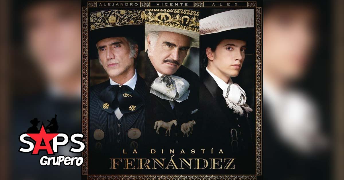 LA DERROTA / VOLVER VOLVER, LA DINASTÍA FERNÁNDEZ, VICENTE FERNÁNDEZ, ALEJANDRO FERNÁNDEZ, ALEX FERNÁNDEZ