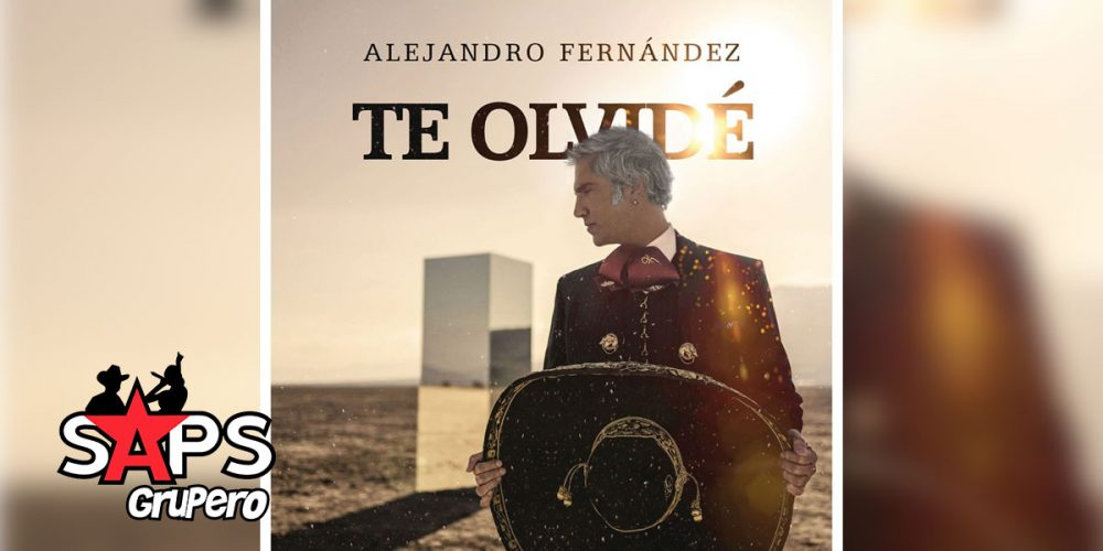 Te Olvidé, Alejandro Fernández