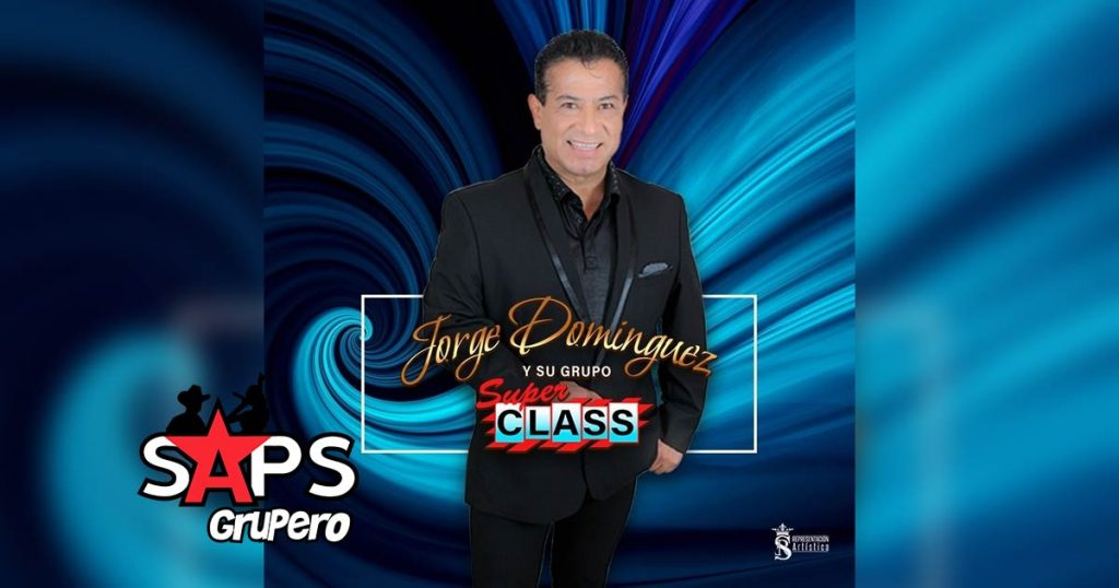 Dónde Estás Cariño Mío, Jorge Domínguez y su Grupo Súper Class