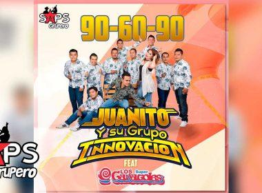 90 60 90, Juanito Y Su Grupo Innovación, Los Súper Caracoles -