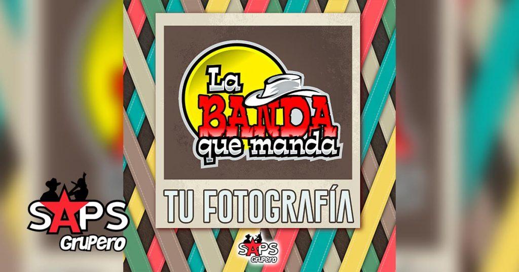 TU FOTOGRAFÍA, LA BANDA QUE MANDA