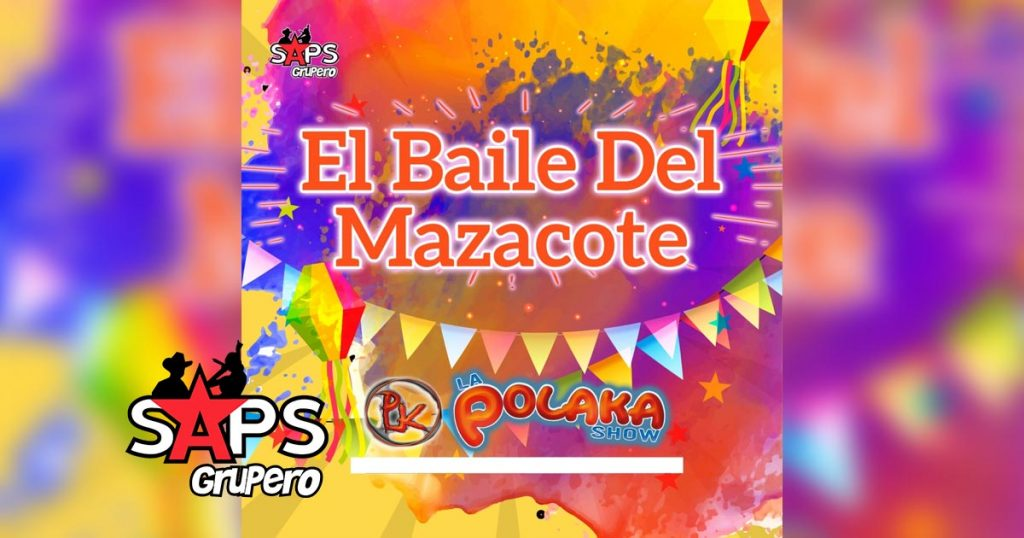 El Baile Del Mazacote, La Polaka Show