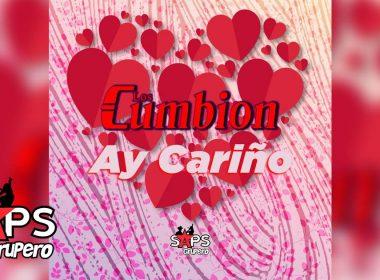 Ay Cariño, Los Cumbión