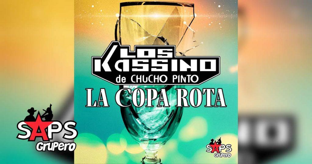 La Copa Rota, Los Kassino de Chucho Pinto