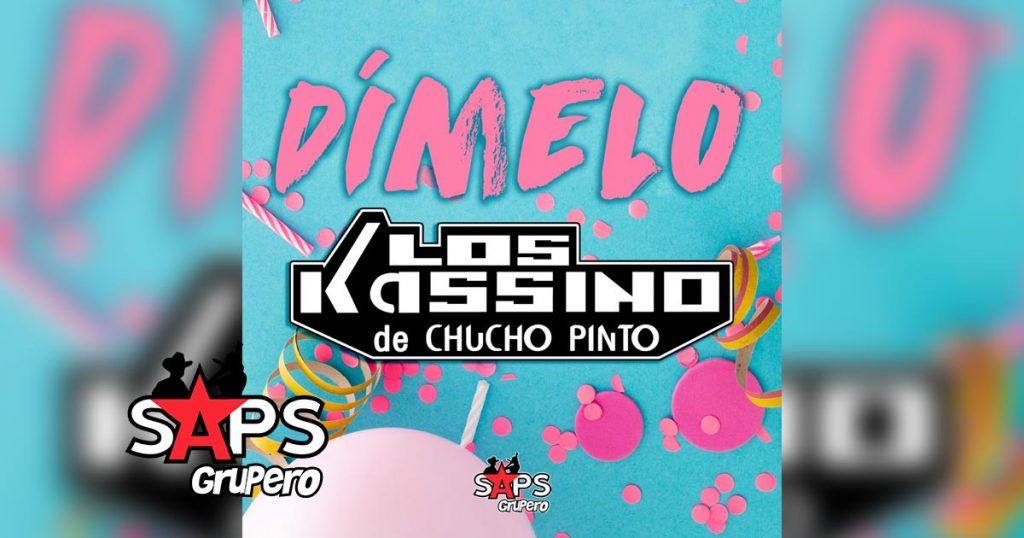 Dímelo, Los Kassino de Chucho Pinto