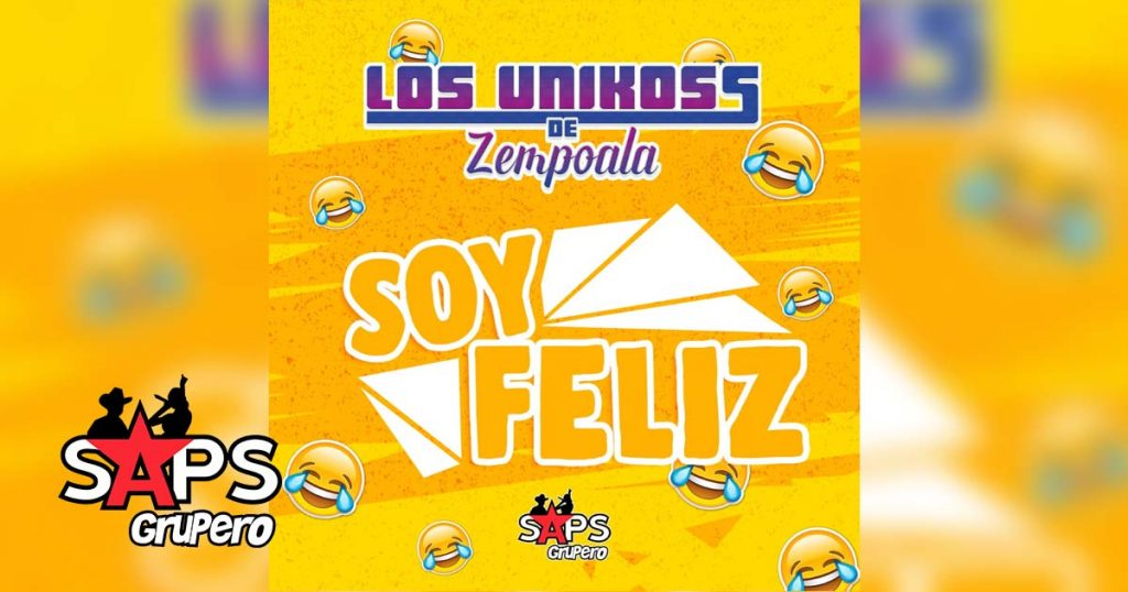 Soy Feliz, Los Unikoss de Zempoala