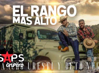 El Rango Más Alto, Pancho Uresti, Beto Vega
