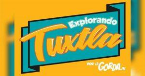 Explorando Tuxtla