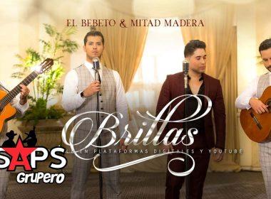 Brillas, El Bebeto, Mitad Madera