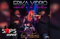 Adicta A La Tristeza, Erika Vidrio, Los Pioneros