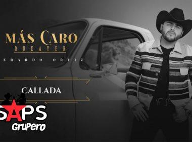 Callada, Gerardo Ortiz