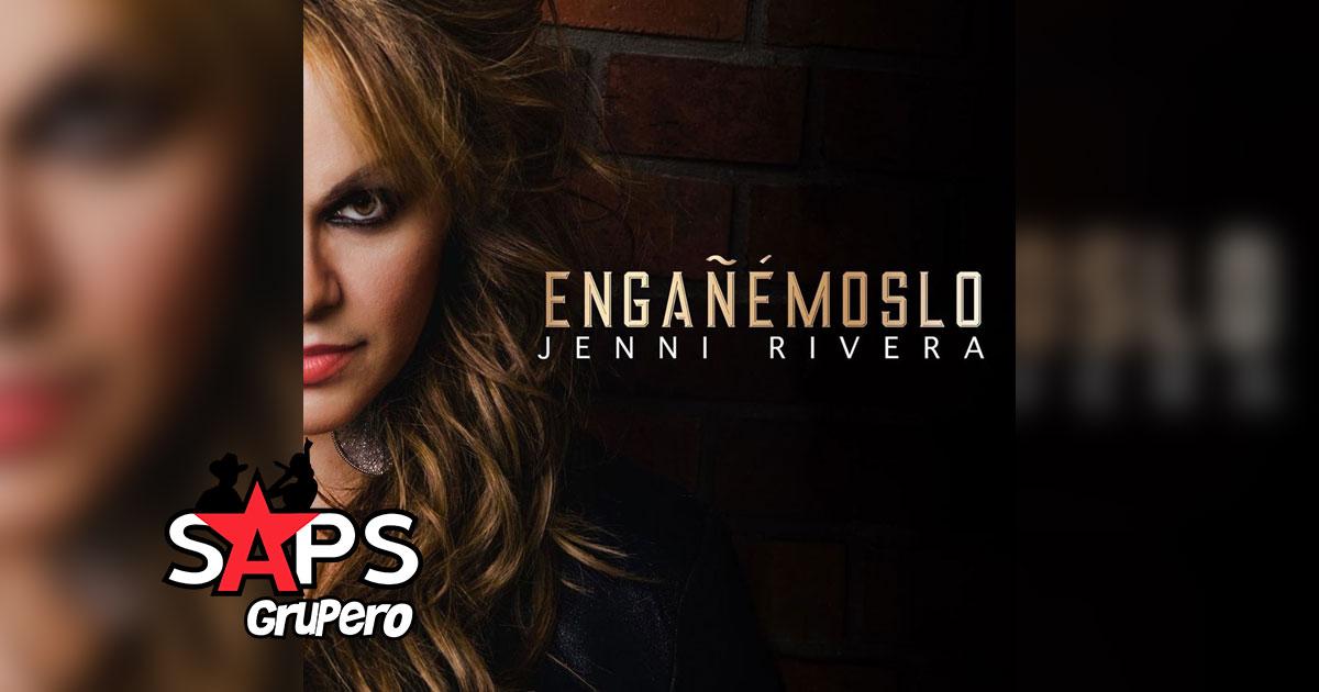 Engañémoslo, Jenni Rivera