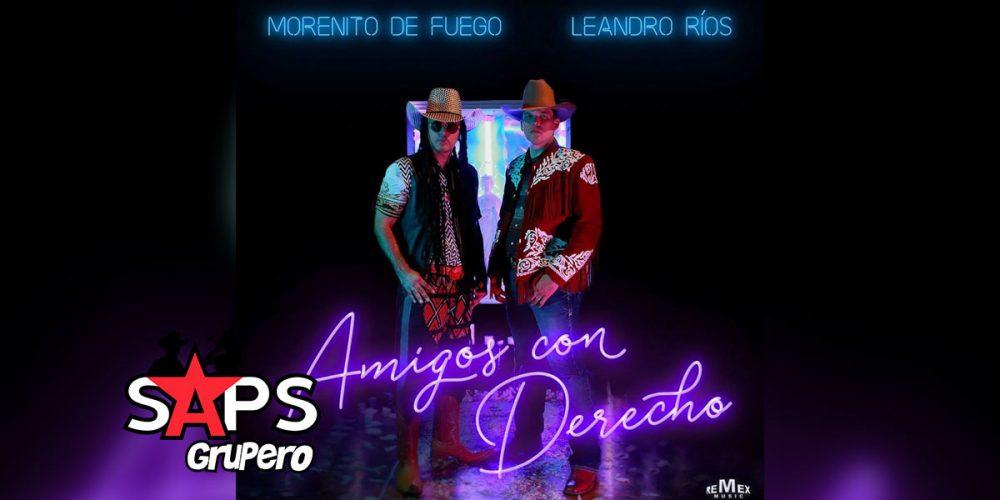 Amigos Con Derecho, Morenito de Fuego, Leandro Ríos