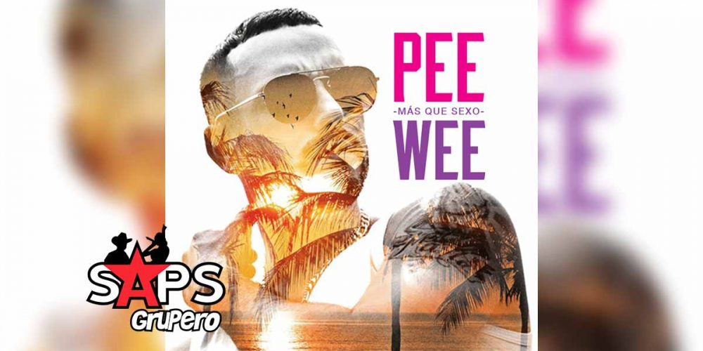 Pee Wee, Más Que Sexo