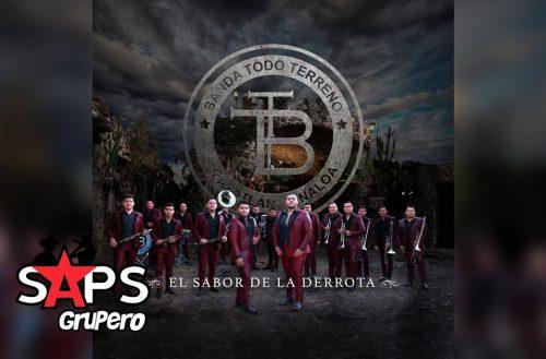 El Sabor De La Derrota, Banda Todo Terreno