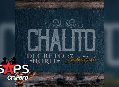 Chalito, Decreto Norte, La Séptima Banda