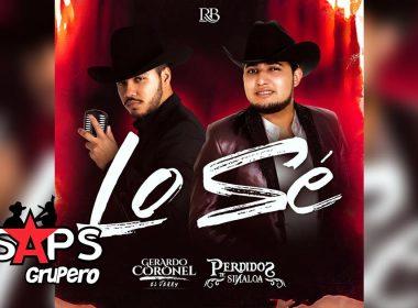 """Lo Sé, Gerardo Coronel """"El Jerry"""", Perdidos de Sinaloa"""