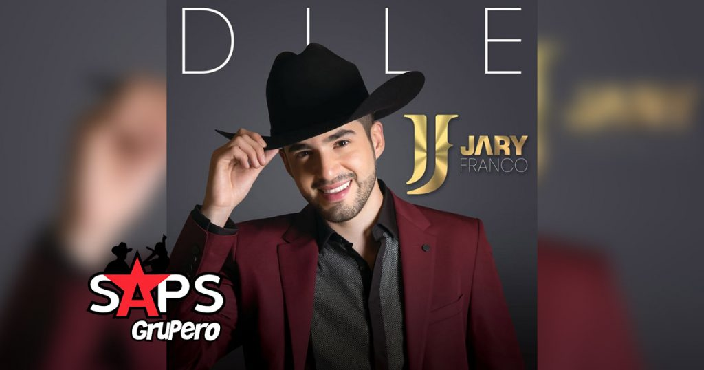 Jary Franco, Dile