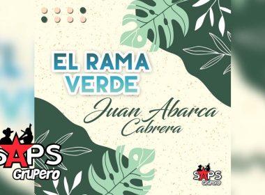 El Rama Verde, Juan Abarca Cabrera