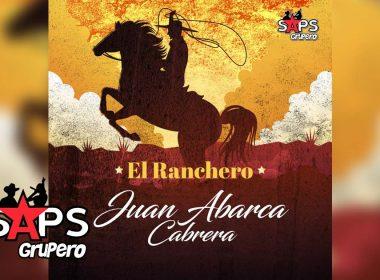 El Ranchero, Juan Abarca Cabrera
