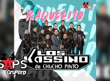 Raquelito, Los Kassino de Chucho Pinto