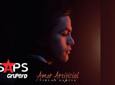 Amor Artificial, Virlán García