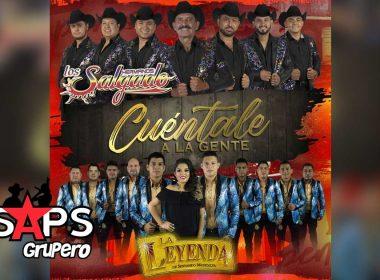 Letra Cuéntale a la Gente - Los Hermanos Salgado feat. La Leyenda De Servando Montalva