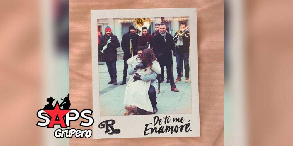 Letra De Ti Me Enamoré – Banda El Recodo