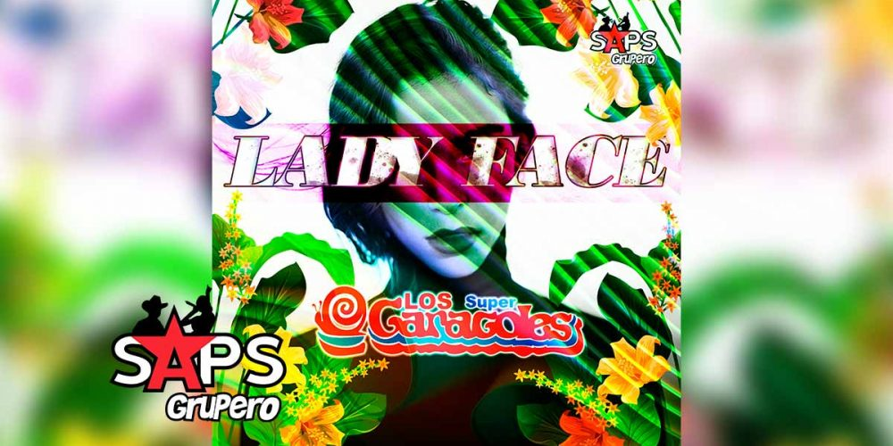 Lady Face, Los Súper Caracoles