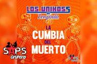 La Cumbia Del Muerto, Los Unikoss de Zempoala