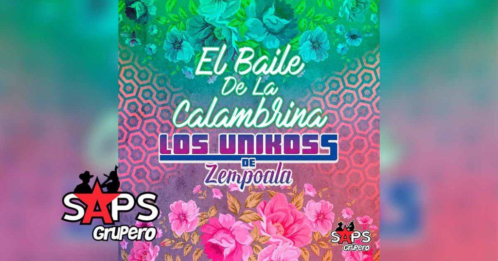 El Baile De La Calambrina, Los Unikoss de Zempoala