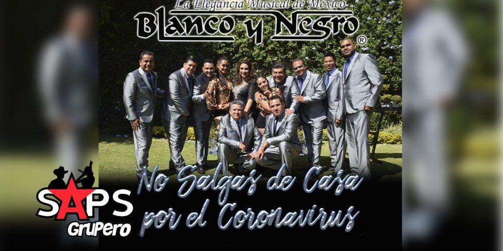 Grupo Blanco y Negro, No Salgas De Casa