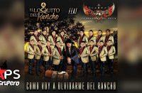 Como Voy A Olvidarme Del Rancho, El Loquito del Rancho, Banda Lirio