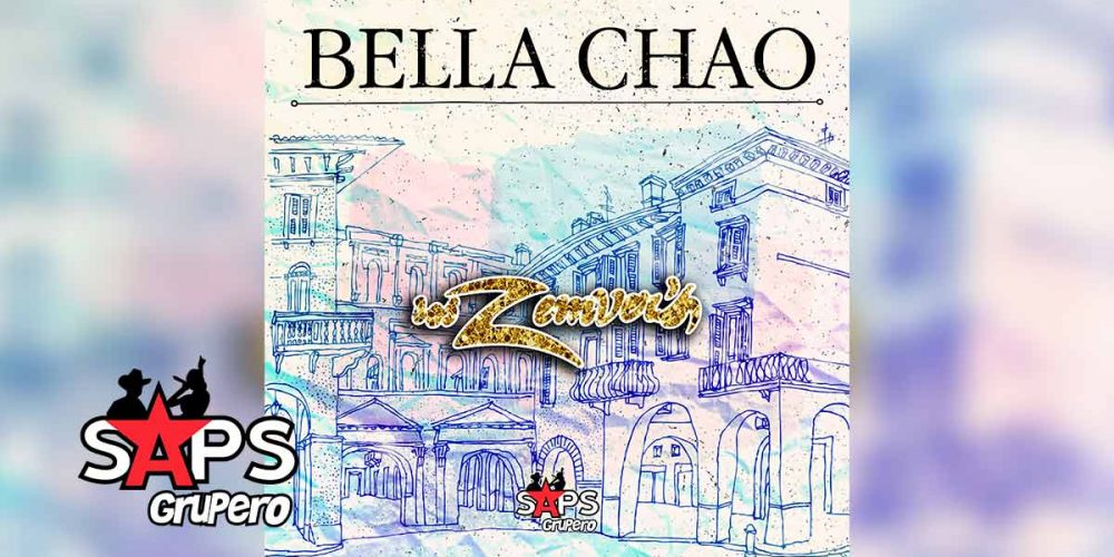 Letra Bella Chao – Los Zemvers