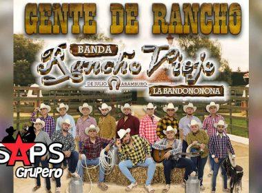 Letra Gente de Rancho, Banda Rancho Viejo